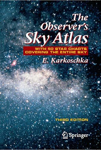 The Observer's Sky Atlas: With 50 Star Charts Covering the Entire Sky (English Edition)