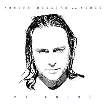 My Crime (feat. Yorgo)