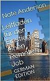 Leitfaden für den Einstieg in einen Remote-Job: GERMAN EDITION