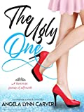 The Ugly One (Bad Boys in Love Book 1) (English Edition)