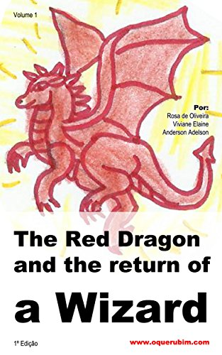 The red Dragon and the return of a Wizard: The Young Wizard (English Edition)