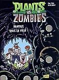 Plants vs zombies - Tome 6 Panique sous la ville ! (6)