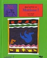 Quel artiste ce Matisse ! de Sylvie Girardet