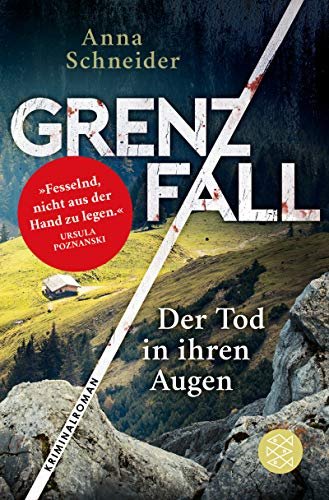 Grenzfall - Der Tod in ihren Augen: Kriminalroman (Jahn und Krammer ermitteln 1)