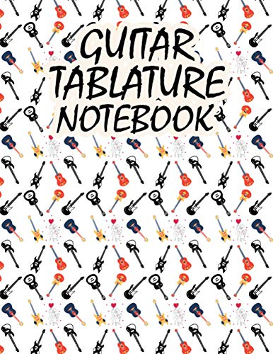Guitar Tablature Notebook: Seven Line Staves Blank Guitar Tablature Writing Paper & Blank Chord Diagrams Gift for Dinky Guitar Teacher or Learners on Sweet Valentine