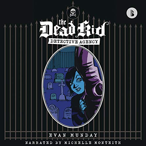 Dead Kid Detective Agency (Booktrack Edition) audiobook cover art