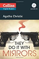 They Do It With Mirrors (Collins English Readers) by Agatha Christie(2012-05-01)