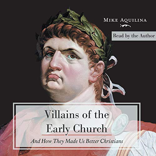 Villains of the Early Church audiobook cover art