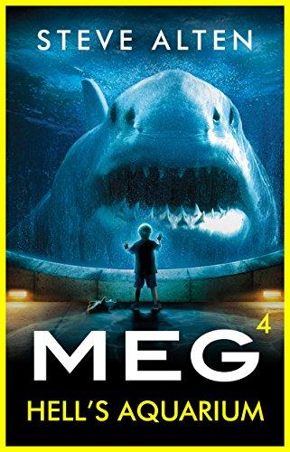 MEG: Hell's Aquarium (Megalodon Book 4) (English Edition)