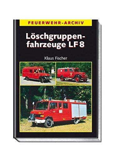 Löschgruppenfahrzeuge LF 8 (Feuerwehr-Archiv)
