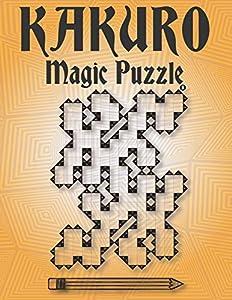 kakuro magic puzzle: 8.5 x 11 Large view 220 Puzzles –100 Medium Puzzles – 120 Hard Puzzles.