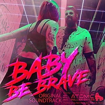 Baby Be Brave (Original Soundtrack)