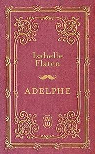 Adelphe par Isabelle Flaten