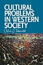 Cultural Problems in Western Society: Sundry Writings and Occasional Lectures