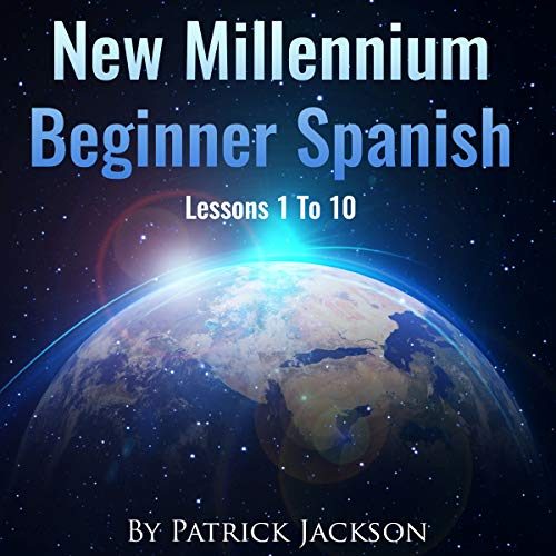 New Millennium Beginner Spanish How to Learn Spanish for the Web, Technology, Social Media, Veganism and Uber Transportation audiobook cover art