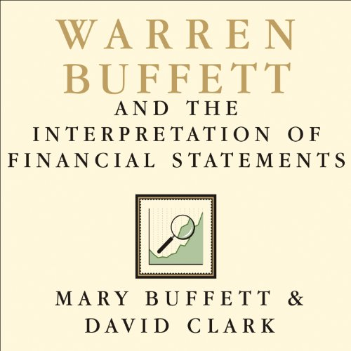 Warren Buffett and the Interpretation of Financial Statements audiobook cover art