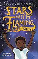 Stars With Flaming Tails: Poems