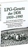 Gesetz über die landwirtschaftlichen Produktionsgenossenschaften vom 3. Juni 1959 und das Gesetz über die landwirtschaftlichen Produktionsgenossenschaften...