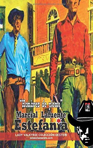 Hombres de plomo (Colección Oeste)