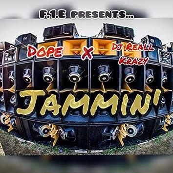 Jammin' (feat. Dope)