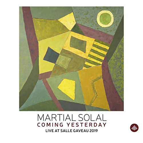 Martial Solal : Coming Yesterday, Live at Salle Gaveau 2019.