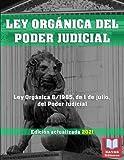 """LEY ORGÁNICA DEL PODER JUDICIAL. Edición actualizada 2021.: Ley Orgánica 6/1985, de 1 de julio, del Poder Judicial. Legislación Española Actualizada. Formato 8,5"""" x 11""""."""