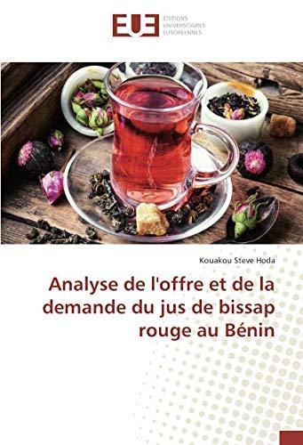 Analyse de loffre et de la demande du jus de bissap rouge au Bénin