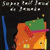 Songtexte von Rail Band - Super Rail Band de Bamako