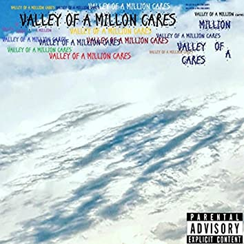 Valley of a Million Cares