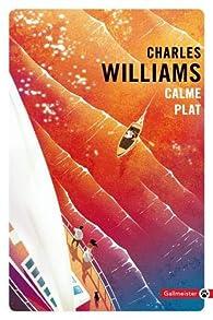 Calme plat / Calme blanc par Charles Williams