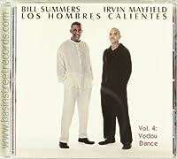 Los Hombres Calientes, Vol. 4: Vodou Dance by Los Hombres Calientes (2013-05-03)