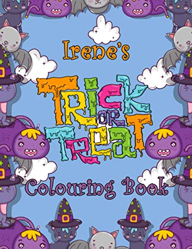 Irene's Trick Or Treat Colouring Book: Irene Personalised Custom Name Halloween Colouring Activity - 8.5x11 - Magical Cats and Crawlies Theme