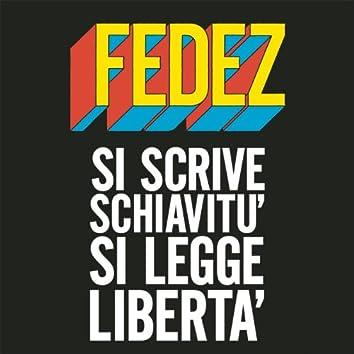 Si scrive schiavitù si legge libertà