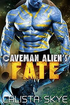 Caveman Alien's Fate  Caveman Aliens Book 14
