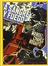 A sangre y fuego: Héroes, bestias y mártires de España par Chaves Nogales
