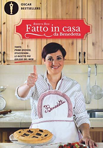 Fatto in casa da Benedetta. Torte, primi sfiziosi, stuzzichini... le ricette più golose del web: 1