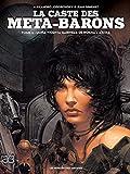 La caste des Meta-Barons T06