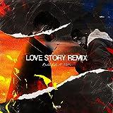 Love Story remix (Niff Remix) (Niff Remix) [Explicit]