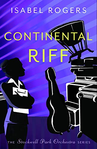 Continental Riff (The Stockwell Park Orchestra Series Book 3)