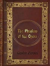Gaston Leroux - The Phantom of the Opera