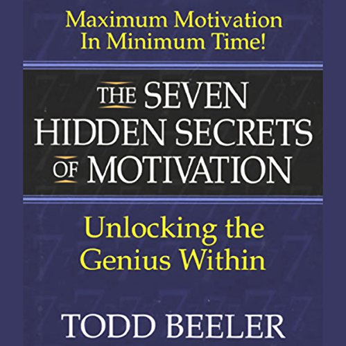 The Seven Hidden Secrets of Motivation audiobook cover art