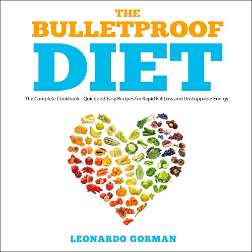 The Bulletproof Diet: The Complete Cookbook audiobook cover art