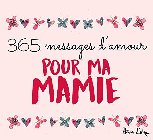 365 messages d'amour pour ma mamie