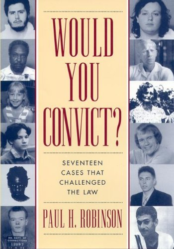 Would You Convict?: Seventeen Cases That Challenged the Law (English Edition)