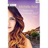 Glaube mir, vertraue mir! (Digital Edition) (German Edition)