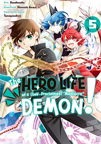 """The Hero Life of a (Self-Proclaimed) \""""Mediocre\"""" Demon! Vol. 5 (English Edition)"""