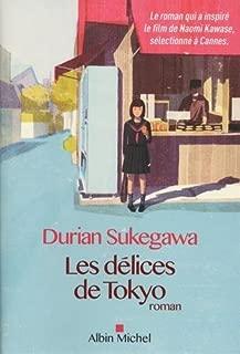 Les d??lices de Tokyo by Durian Sukegawa (2016-02-03)