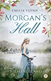 Morgan's Hall: Niemandsland (Die Morgan-Saga 3)