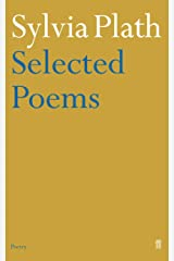 Selected Poems of Sylvia Plath Kindle Edition