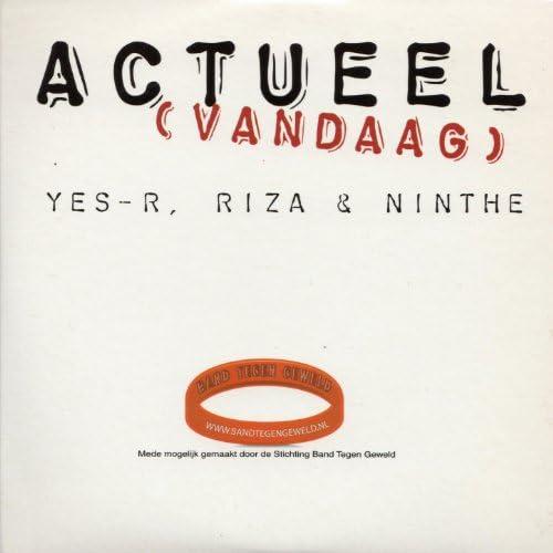 Yes-R, Riza & Ninthe